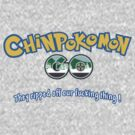 CHINPOKOMON GO (Bigger, Longer and Uncut Version) by Théo Proupain