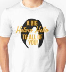 A Big Hetero Hello - Orange is the New Black Quote T-Shirt