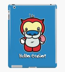 Hello Eediot iPad Case/Skin