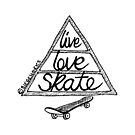 Live Love Skate (black) by Chris Jackson