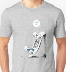 Board wants to ride Unisex T-Shirt