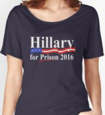 Hillary for Prison 4 Women's Relaxed Fit T-Shirt