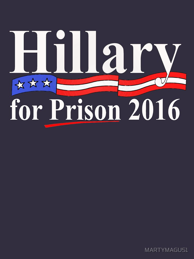 Hillary for Prison 4 by MARTYMAGUS1