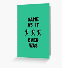 Once in a Lifetime  Greeting Card