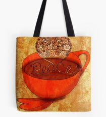 What my Coffee says to me -  December 16, 2012 Tote Bag