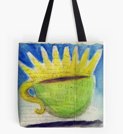 What my Coffee says to me - January 15, 2012 Tote Bag