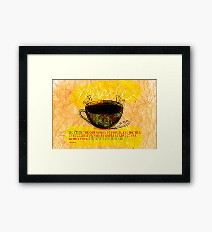 What my Coffee says to me -  December 28, 2012 Framed Print