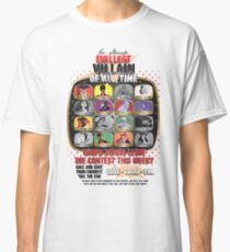 The Evillest Villain Classic T-Shirt
