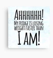 Weight Problems? Canvas Print