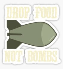 Drop Food Not Bombs Stop the War Protest Sticker