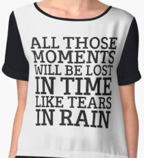 Tears In Rain Blade Runner Cool Quote Movie Sci Fi Women's Chiffon Top