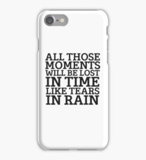 Tears In Rain Blade Runner Cool Quote Movie Sci Fi iPhone Case/Skin