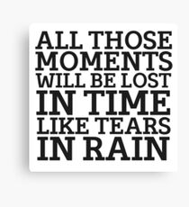 Tears In Rain Blade Runner Cool Quote Movie Sci Fi Canvas Print