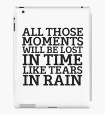 Tears In Rain Blade Runner Cool Quote Movie Sci Fi iPad Case/Skin