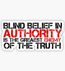 Political Quote Protest Authority Information Sticker