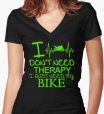 I Don't Need Therapy I Just Need My Bike Women's Fitted V-Neck T-Shirt