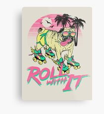 Roll With It Metal Print