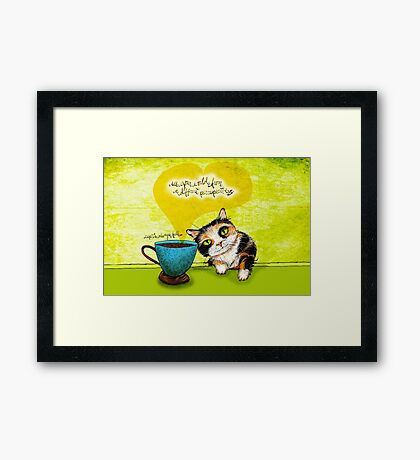 What my #Coffee says to me July 9, 2016 Framed Print