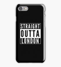 Straight Outta London iPhone Case/Skin