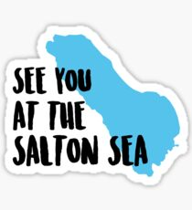 See you at the Salton Sea Sticker