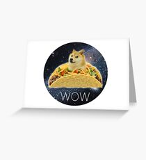Taco Doge Greeting Card