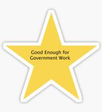 Good Enough Sticker