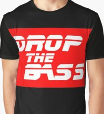 DJ quote: DROP THE BASS Graphic T-Shirt