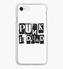 Punk Is Dead Funny Quote Sarcastic Ironic Cool Music iPhone Case/Skin