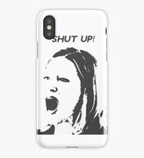 Skyler White - Shut Up Shut Up Shut Up iPhone Case/Skin