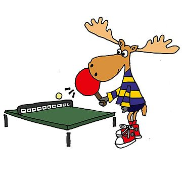 Funny Cool Moose Playing Table Tennis  by naturesfancy