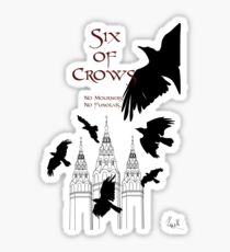 Six of Crows ~ Leigh Bardugo Sticker