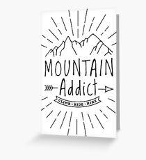 Mountain Addict Greeting Card