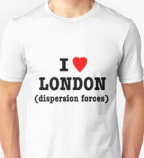 I Love London (Dispersion Forces) Unisex T-Shirt