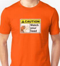 Watch your Head T-Shirt