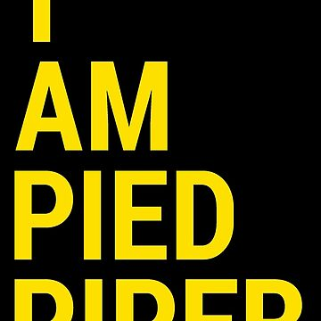 I AM PIED PIPER by expandable