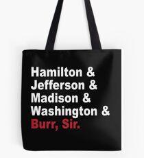 Founding Fathers & More- Hamilton Tote Bag