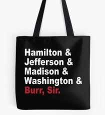 Founding Fathers & More- Hamilton Tote Bag