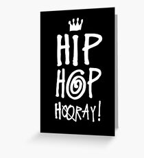 Hip Hop Hooray! Greeting Card