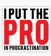 Procrastination Sticker