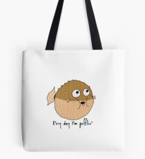 Erry Day I'm Pufflin Tote Bag
