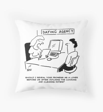 Prowess as a lover, plus cooking and cleaning duties Throw Pillow