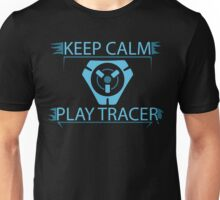 Overwatch - Keep Calm and Play Tracer Unisex T-Shirt