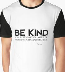 be kind - plato Graphic T-Shirt
