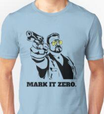 Mark It Zero - Walter Sobchak Big Lebowski shirt T-Shirt