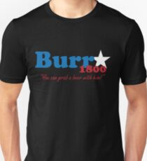Burr for President: The Election of 1800 T-Shirt