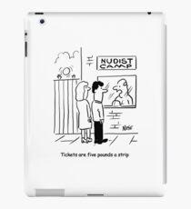 Tickets für FKK-Camp sind £ 5 pro Streifen iPad-Hülle & Skin