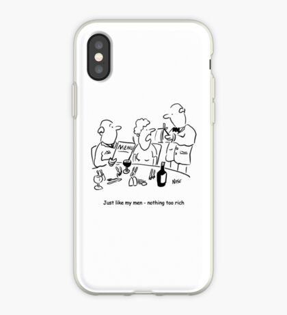 Nothing too rich - like my men iPhone Case
