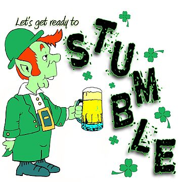 Funny St. Patrick s Day Design by CiaoBellaLtd