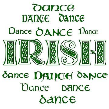 Irish Dance Forever! by feisanista