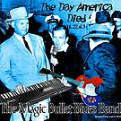 The Magic Bullet Blues Band by ayemagine